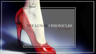 the lunar chronicles as vines