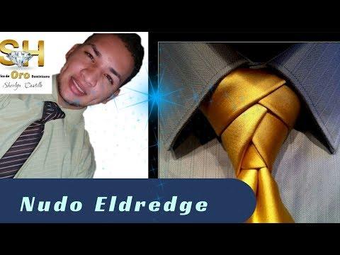 COMO HACER UN NUDO DE CORBATA ELEGANTE /Nudo Eldredge - Video Tutorial