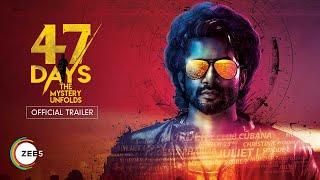 47 Days Trailer