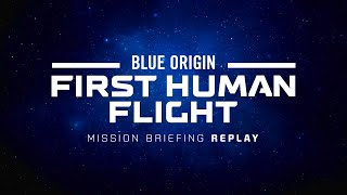 Replay: First Human Flight Pre-Launch Mission Briefing