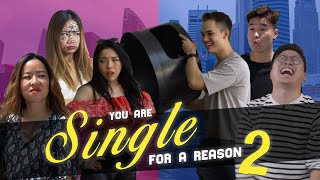 You Are Single For A Reason 2