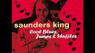 Saunders King - 2 A.M. Hop