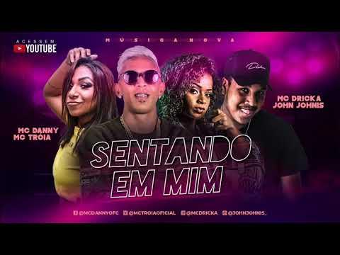 MC DRICKA, MC DANNY E MC TROIA - SENTANDO EM MIM (REMIX #BREGAFUNK)