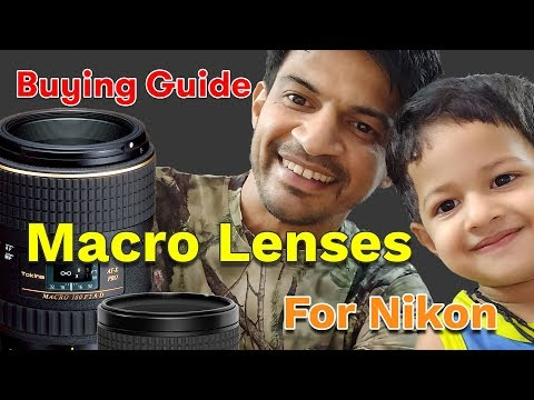 Macro lenses for Nikon | Macro lens buying guide | Best macro lens | Best macro lenses for Nikon