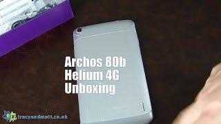 Unboxing Archos 80b Helium 4G