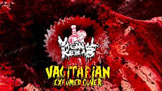 Vaginal Kebab - Vagitarian (Exhumed Cover)