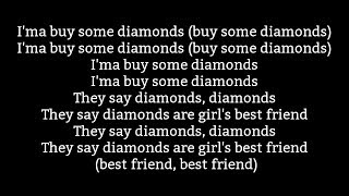 2 Chainz    Ft. Ty Dolla $ign Girl's Best Friend Lyrics