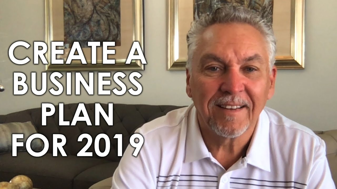 How to Create a Business Plan for 2019