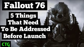 Fallout 76... 5 Things That Need to be Improved