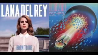 Don't Stop Believin' in the Summertime - Lana Del Rey vs. Journey (Mashup)