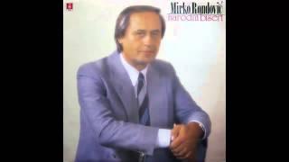 Mirko Rondovic - Zeleni se zoro zelena livada - (Audio 1991) HD