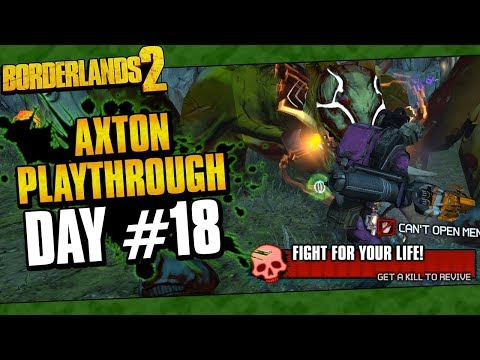 Borderlands 2 | Axton Reborn Playthrough Funny Moments And Drops | Day #18