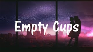 Charlie Puth - Empty Cups (Lyrics / Lyric Video)