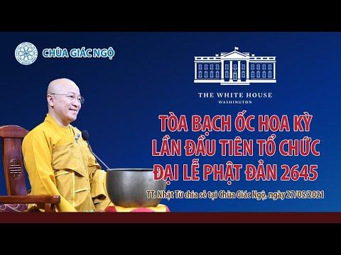 Tòa Bạch ốc Hoa Kỳ lần đầu tiên tổ chức Đại lễ Phật đản lần thứ 2645