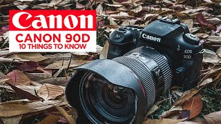 10 Things to Know About the Canon 90D DSLR Camera