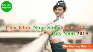 lien-khuc-nhac-song-ha-nam-2016-moi-nhat-hay-nhat-dep-zai-xenh-gai-ha-nam-community