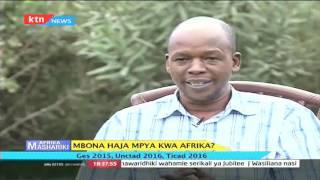 Afrika Mashariki (sehemu ya pili) : Mbona haja mpya kwa Afrika?  Septemba 4,2016