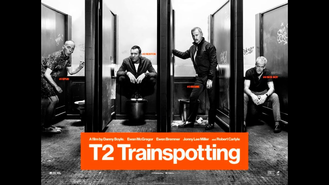 Choose The Trainspotting 2 Trailer [NSFW]