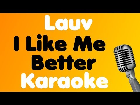 Lauv • I Like Me Better • Karaoke