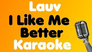 Lauv • I Like Me Better • Karaoke