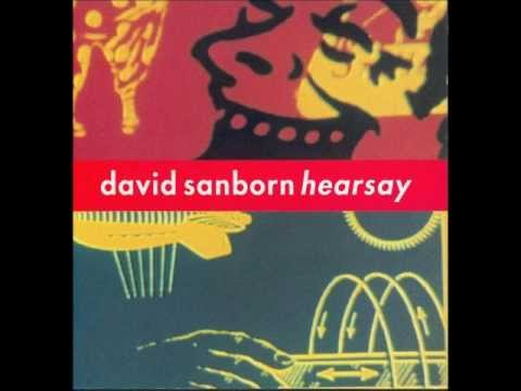 """The Long Goodbye"" By David Sanborn (1994) Mp3"