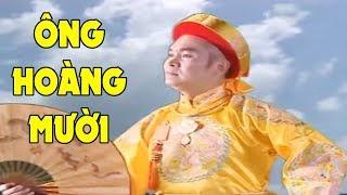 Ông Hoàng Mười - Xuân Hinh   Chầu Văn Tuyển Chọn Hay Nhất