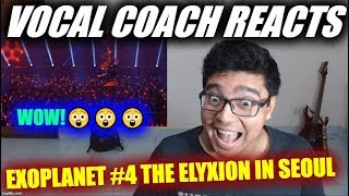 Vocal Coach Reacts to EXOPLANET #4 The ElyXion in Seoul Diamond+Coming Over+Run This+Drop That+Power
