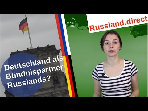Deutschland als Bündnispartner Russlands? [Video]