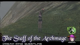 ★ ArcheAge ★ - Part 4: Dream Ring - The Staff Of The Archmage (Zaldrane The Enchantress)