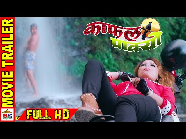 "Thumnail of ""KAFAL PAKYO"" New Nepali Movie Official Trailer HD"