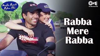 Rabba Mere Rabba - Mujhe Kucch Kehna Hai | Kareena Kapoor & Tusshar | Sonu Nigam