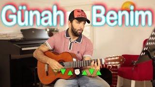 Günah Benim  Nasıl çalınır - Gitar Dersi