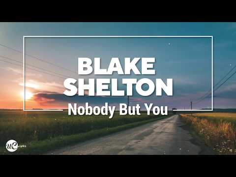 Blake Shelton, Gwen Stefani - Nobody But You (Lyric Video)