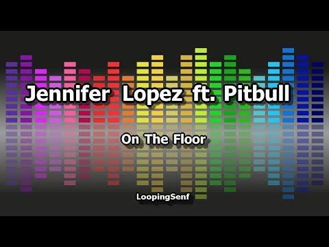 Jennifer Lopez ft. Pitbull - On The Floor - Karaoke