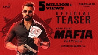 Presenting the Official Teaser of 'MAFIA Chapter-1'; starring Arun Vijay, Prasanna & Priya Bhavani Shankar in lead; Directed by Karthick Naren; Produced by 'Lyca Productions' Subaskaran.  'Lyca Productions' Subaskaran Presents MAFIA Chapter-1  Starring: Arun Vijay, Prasanna, Priya Bhavani Shankar Written & Directed by Karthick Naren Music: Jakes Bejoy Cinematography: Gokul Benoy Editor & DI Colorist: Sreejith Sarang Stunts Choreography: Don Ashok Sound Design: Sync Cinema DI: Sarangs DI Art Director: Siva Sankar Costume designer: Ashok Kumar PRO: Suresh Chandra & Rekha D'One Produced by: Subaskaran Production Company: Lyca Productions  LIKE us on Facebook - https://www.facebook.com/LycaProductions  Follow us on Twitter - https://twitter.com/LycaProductions Insta - https://instagram.com/Lyca_Productions  In Association with Divo https://www.facebook.com/divomovies https://twitter.com/divomovies https://www.instagram.com/divomovies