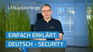 YouTube-Video LANupdate to go   Einfach erklärt: Deutsch - Security