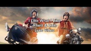 I Like What I Like - Rhett And Link Lyric Video