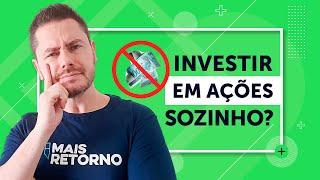 6 erros que você NÃO pode cometer ao investir em ações sozinho