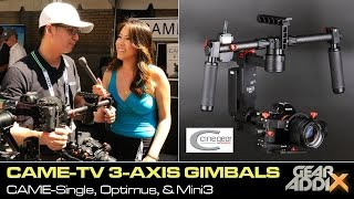 CAME-TV 3-Axis Gimbal Collection - Single, Optimus, & Mini-3 (Cine Gear Expo 2016)
