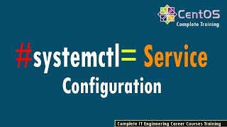 10- How to manage Linux services using systemctl in CentOS 7 / rhel8