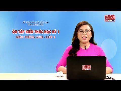 Ôn tập kiến thức HK1- Môn Tiếng Anh - Lớp 9 (14-03-2020) - SGD&ĐT Đồng Nai