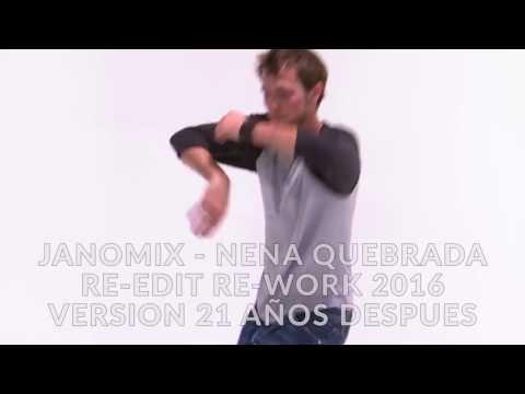 Janomix - Nena Quebrada Re Edit 2016