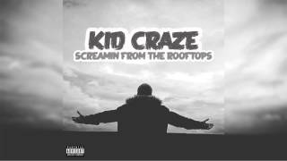 Kid Craze - I Remember The Days