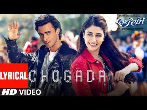 Chogada With Lyrics Loveyatri Aayush Sharma Warina Hussain Darshan Raval Lijo DJ Chetas