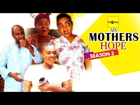 2016 Latest Nigerian Nollywood Movies - My Mother's Hope 3