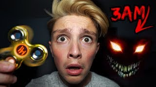 DO NOT SPIN A FIDGET SPINNER AT 3AM... *OMG SO SCARY* (3AM CHALLENGE)