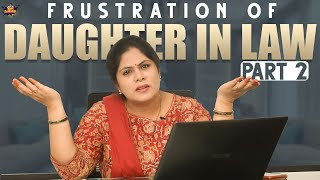 Frustration Of Daughter In Law   Part - 2   Frustrated Woman   Latest Comedy Videos   Mee Sunaina