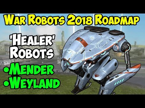 War Robots NEW Support 'Healing' Robots Mender & Weyland & Skirmish Mode WR