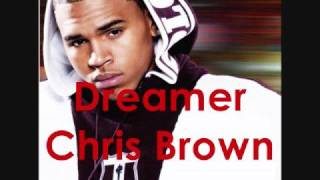 Chris Brown - Dreamer (HQ)