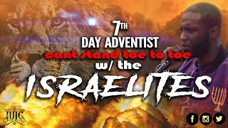 The Israelites: Seventh Day Adventist Can